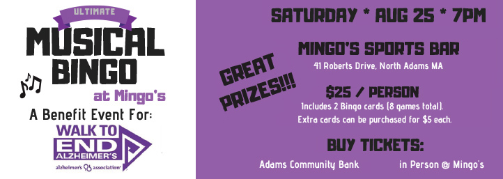 Musical Bingo at Mingo's, a benefit event for: Walk To End Alzheimer's, Saturday Aug 25th at 7pm 25$ per peson