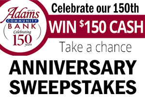 Celebrate our 150th Win $150 Cash Take a chance Anniversary Sweepstakes