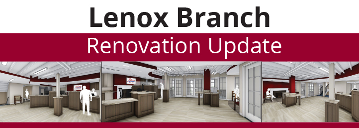 Lenox Branch Renovation